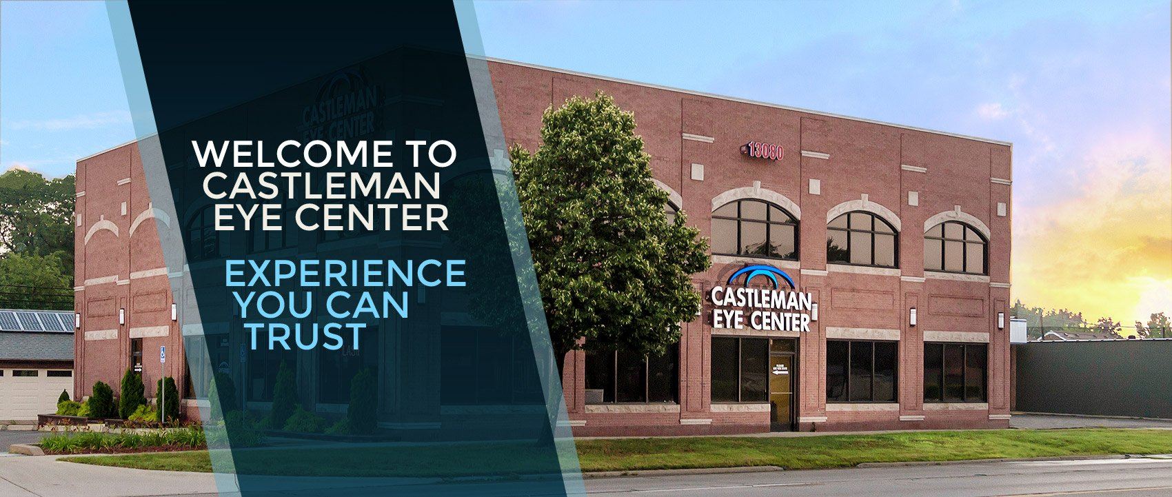 Welcome to Castleman Eye Center - Experience you can Trust
